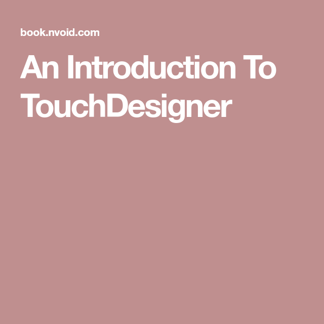 IntroductionToTouchDesigner