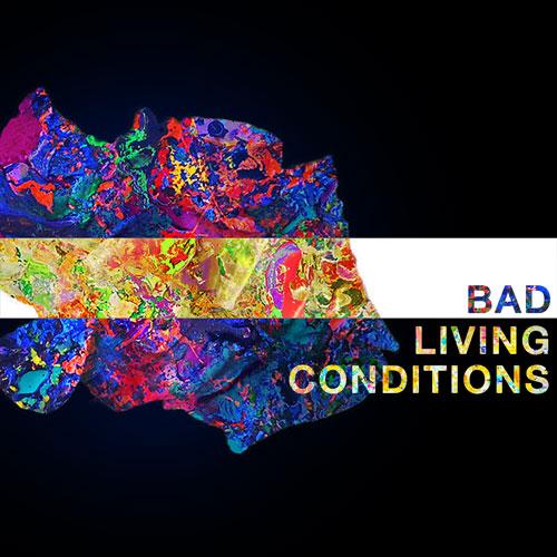 BadLivingConditions